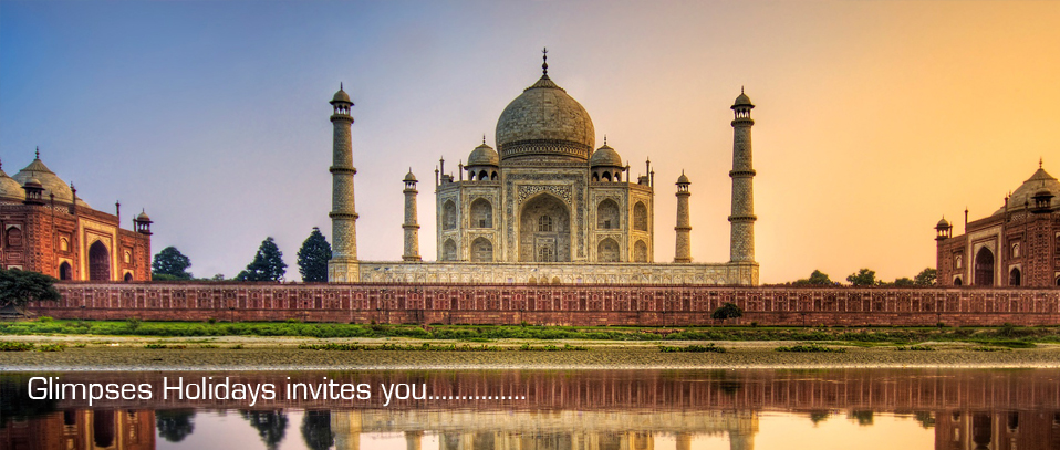The Taj Mahal tour packages by glimpses holidays pvt. ltd